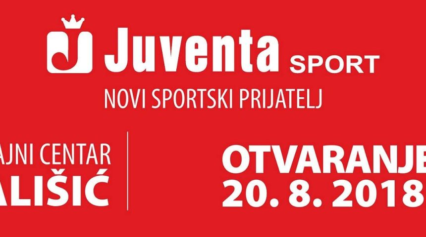 JUVENTA SPORT – OTVARANJE 20.08.2018.g.