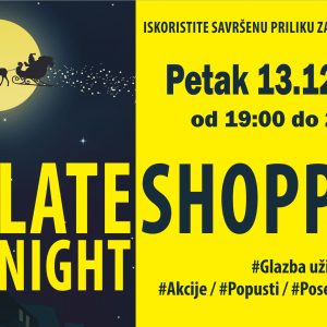 LATE NIGHT SHOPPING PC Mališić
