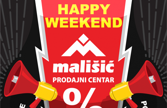 HAPPY WEEKEND U PC MALIŠIĆ MEĐUGORJE ➡ 06.i 07.03.2020.g