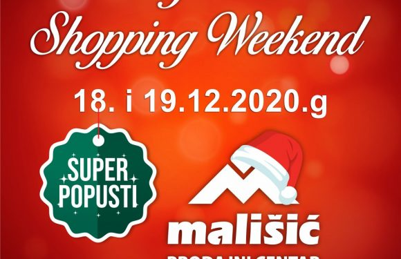 BLAGDANSKI SHOPPING WEEKEND U PC MALIŠIĆ MEĐUGORJE